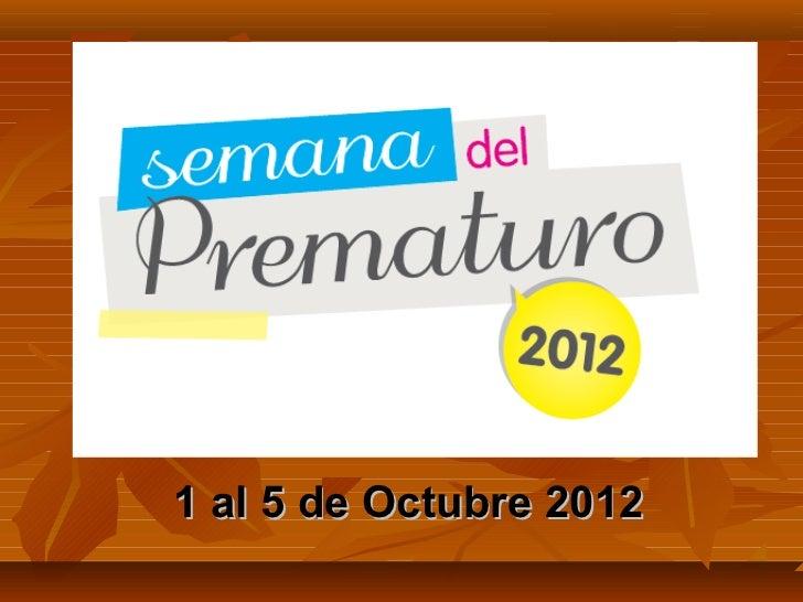 1 al 5 de Octubre 2012