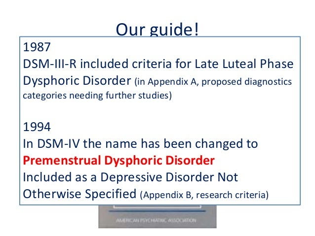 Prememenustrual dysphoric disorder and post menopausal ...