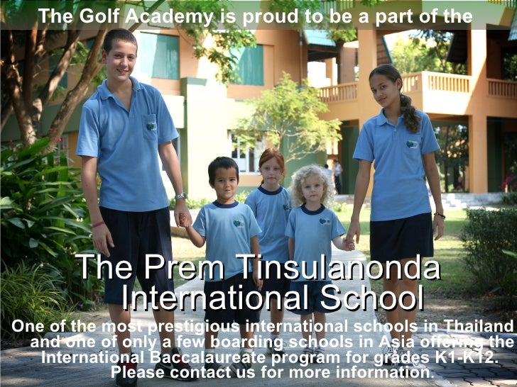 PTIS  International School One of the most prestigious international schools in Thailand and one of only a few boarding sc...