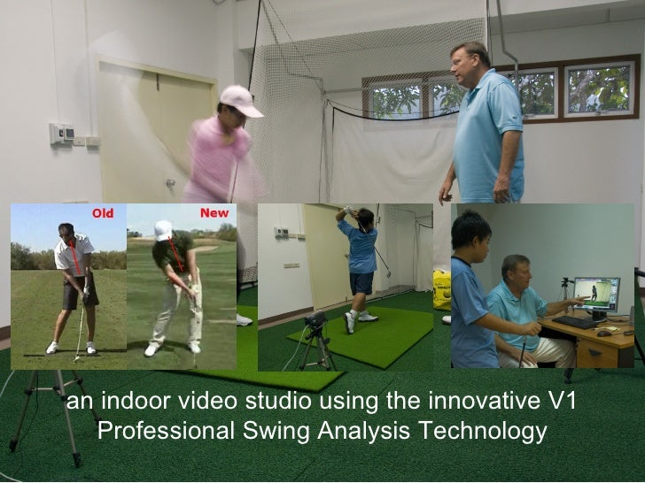 Indoor video studio using the innovative  V1 Professional Swing Analysis Technology