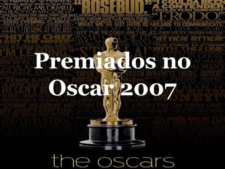 Premiados no Oscar 2007