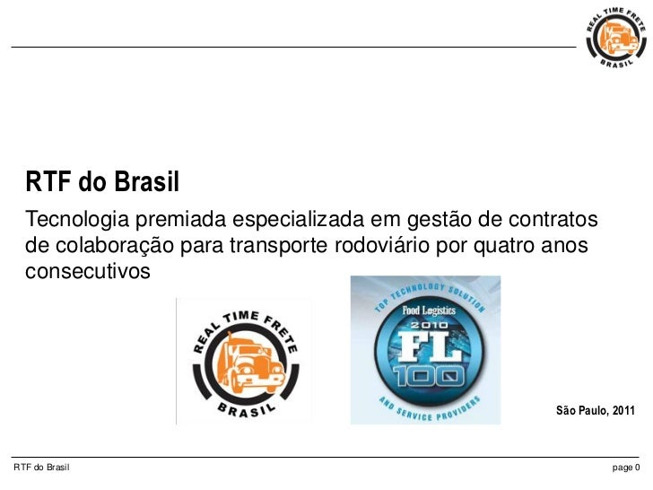 RTF do Brasil  Tecnologia premiada especializada em gestão de contratos  de colaboração para transporte rodoviário por qua...