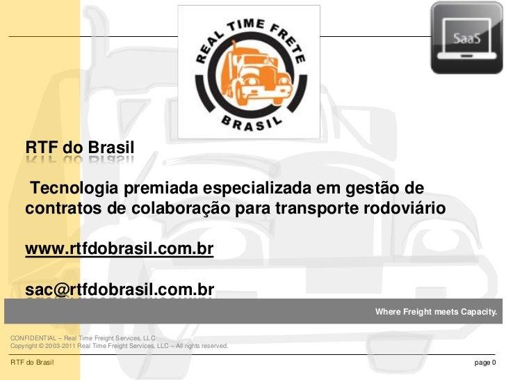 RTF do Brasil     Tecnologia premiada especializada em gestão de     contratos de colaboração para transporte rodoviário  ...