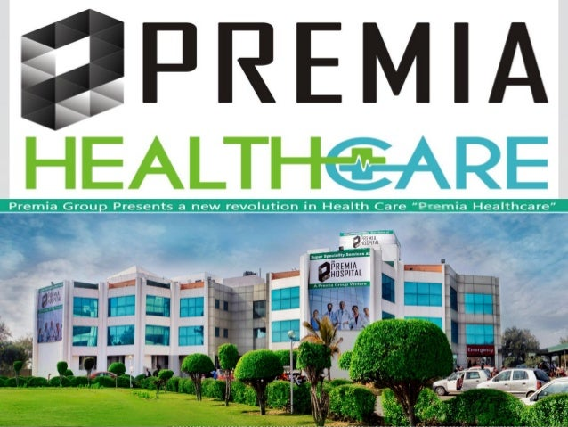  Premia Health Care Started Health Care Operations in the year 2009.  Premia Health Care is a part of India's leading di...