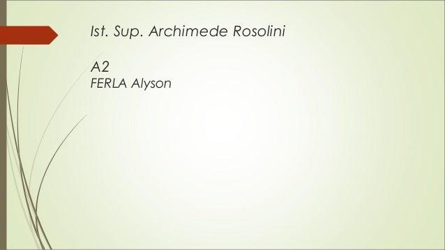 Ist. Sup. Archimede Rosolini A2 FERLA Alyson