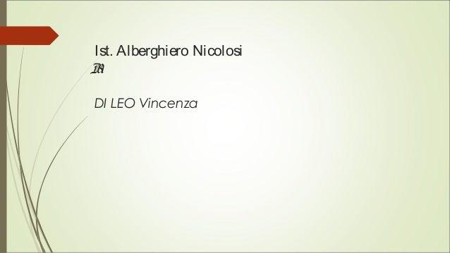 Ist. Alberghiero Nicolosi B1 DI LEO Vincenza