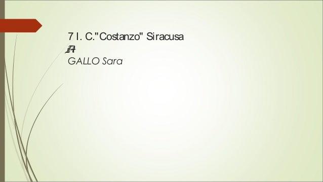 """7 I. C.""""Costanzo"""" Siracusa A1 GALLO Sara"""
