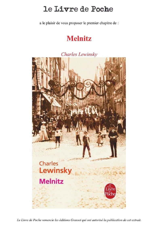 CHARLES LEWINSKY                     Melnitz   ROMAN TRADUIT DE L'ALLEMAND PAR LÉA MARCOU     Traduit avec le concours du ...