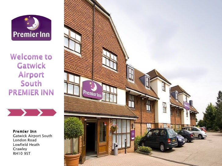 Premier Inn Gatwick Airport South London Road Lowfield Heath Crawley RH10 9ST