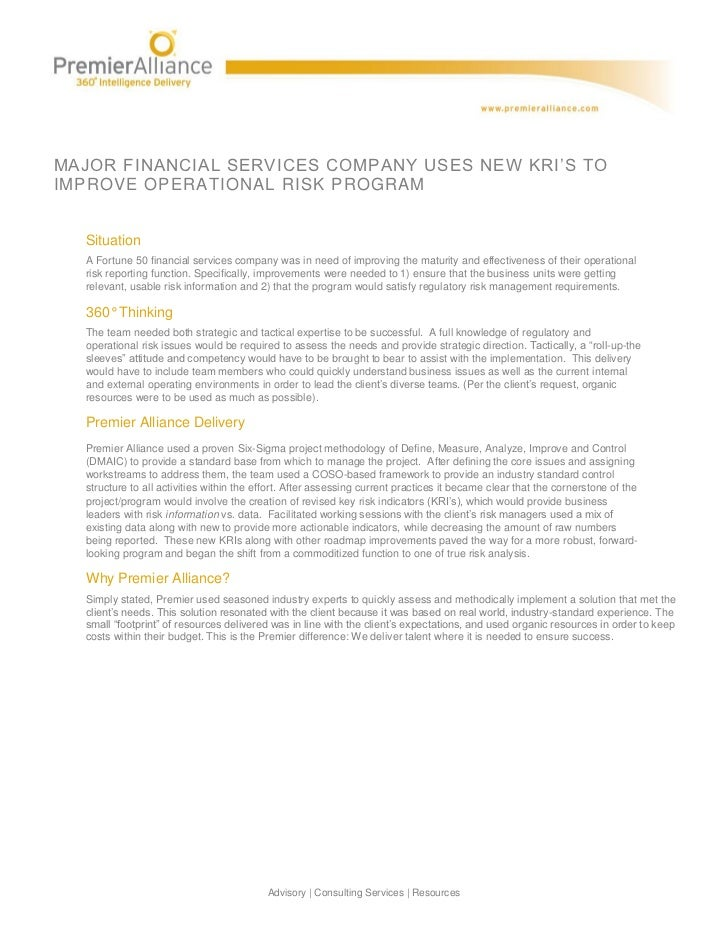 MAJOR FINANCIAL SERVICES COMPANY USES NEW KRI'S TOIMPROVE OPERATIONAL RISK PROGRAM  Situation  A Fortune 50 financial serv...
