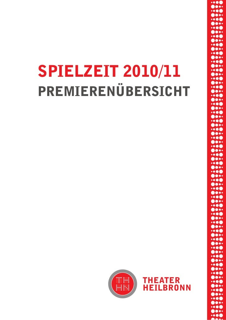 briel borkmanpiel rikSpielzeit 2010/11     ibSenxel vornam    premierenÜberSicht tunG tom muSchre amember 2010S hauS