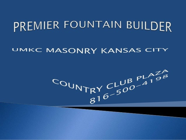 UMKC MASONRY / CITY OF FOUNTAINS, has been established in the year 2000 in Kansas City. We are expert and specialize in de...