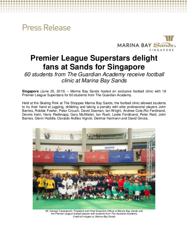 Premier League Superstars delightfans at Sands for Singapore60 students from The Guardian Academy receive footballclinic a...