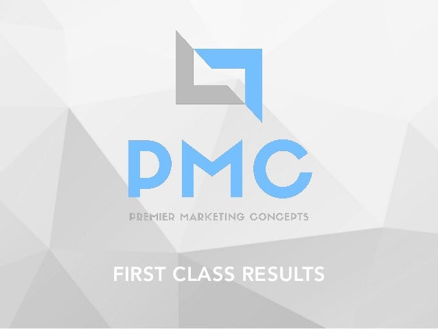 FIRST CLASS RESULTS