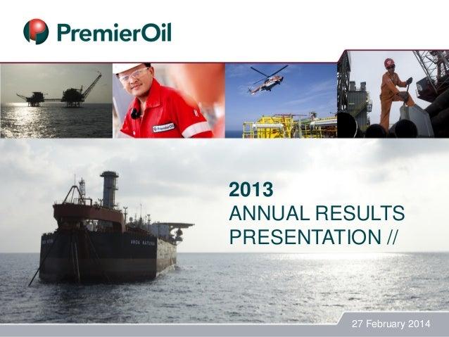 2013 ANNUAL RESULTS PRESENTATION // 27 February 2014