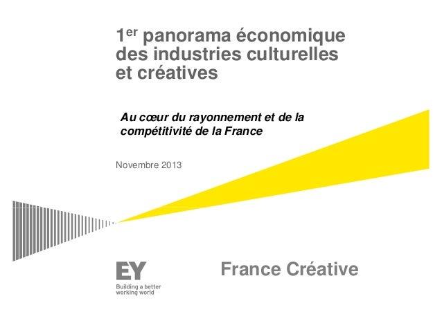 1er panorama économique  des industries culturelles  et créatives  Au coeur du rayonnement et de la  compétitivité de la F...