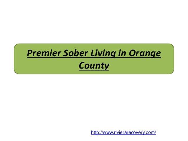 Premier Sober Living In Orange County