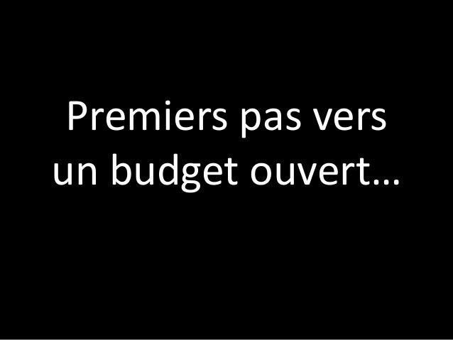 Premiers pas versun budget ouvert…