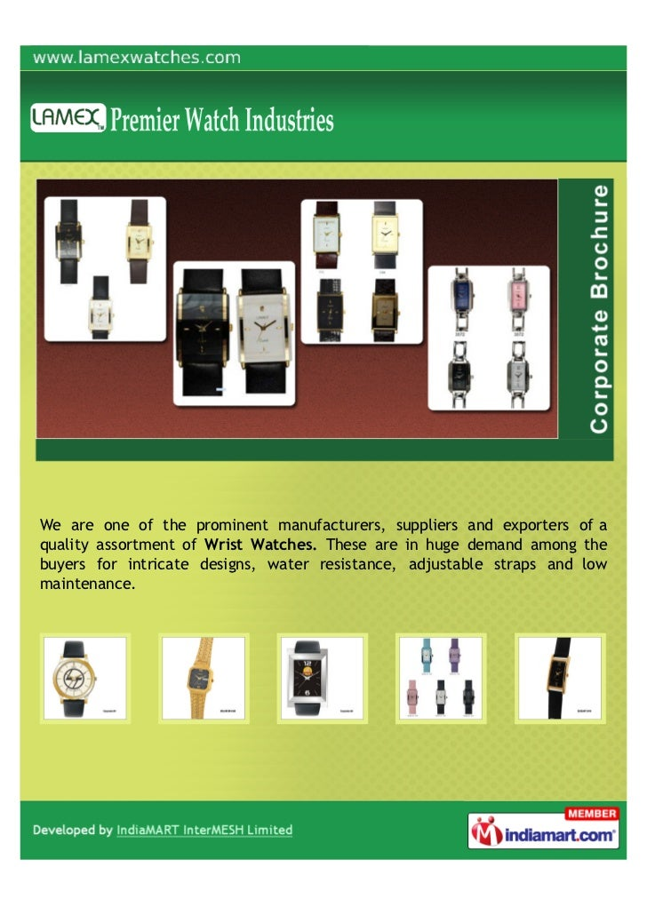 We are one of the prominent manufacturers, suppliers and exporters of aquality assortment of Wrist Watches. These are in h...