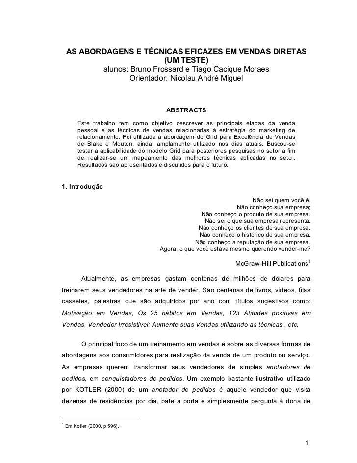 AS ABORDAGENS E TÉCNICAS EFICAZES EM VENDAS DIRETAS                            (UM TESTE)           alunos: Bruno Frossard...