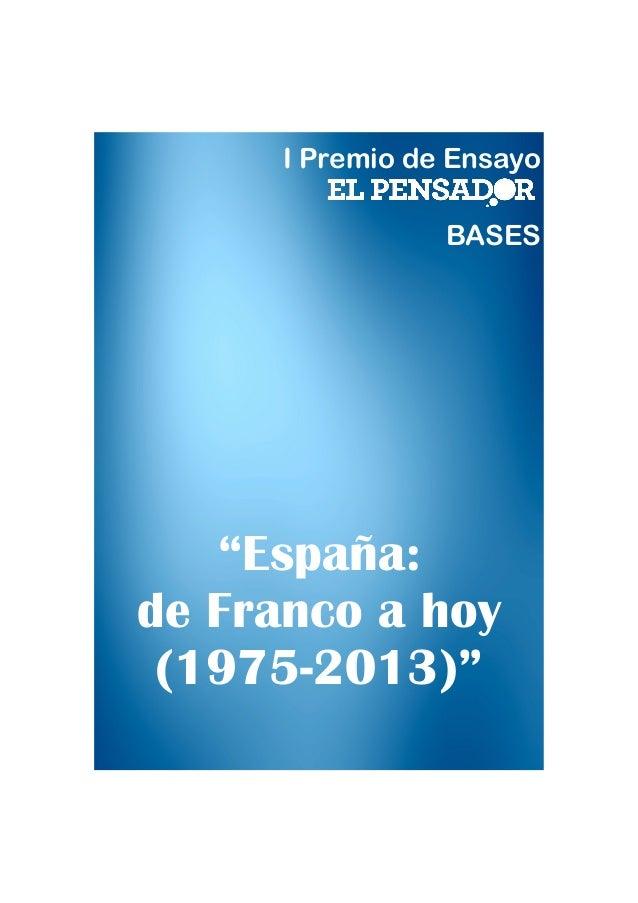 """I Premio de Ensayo BASES  """"España: de Franco a hoy (1975-2013)"""""""