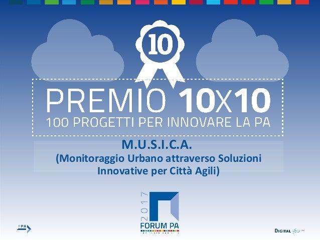 M.U.S.I.C.A. (Monitoraggio Urbano attraverso Soluzioni Innovative per Città Agili)