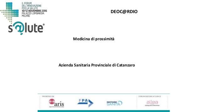 DEOC@RDIO Azienda Sanitaria Provinciale di Catanzaro Medicina di prossimità