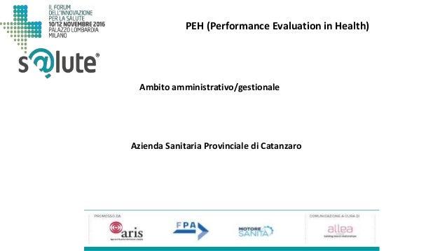 PEH (Performance Evaluation in Health) Azienda Sanitaria Provinciale di Catanzaro Ambito amministrativo/gestionale