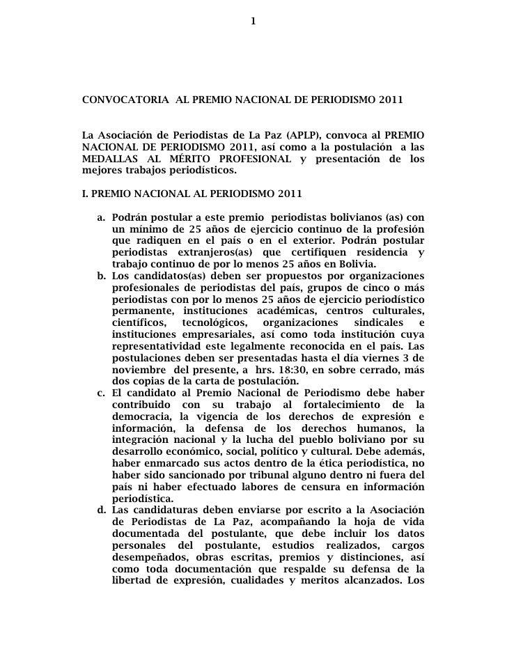 1CONVOCATORIA AL PREMIO NACIONAL DE PERIODISMO 2011La Asociación de Periodistas de La Paz (APLP), convoca al PREMIONACIONA...