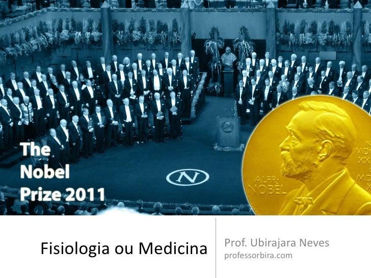 Prof. Ubirajara NevesFisiologia ou Medicina   professorbira.com