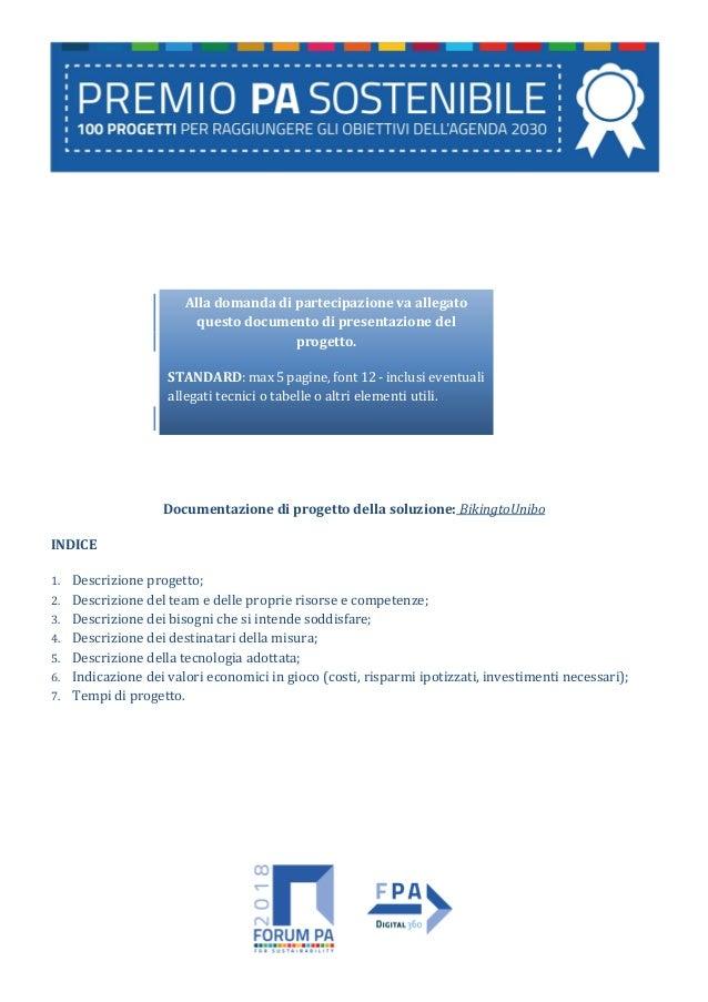 Documentazione di progetto della soluzione: BikingtoUnibo INDICE 1. Descrizione progetto; 2. Descrizione del team e delle ...
