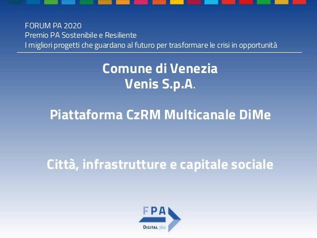 Premio pa sostenibile e resiliente 2020 Piattaforma czrm multicanale DiMe Slide 2