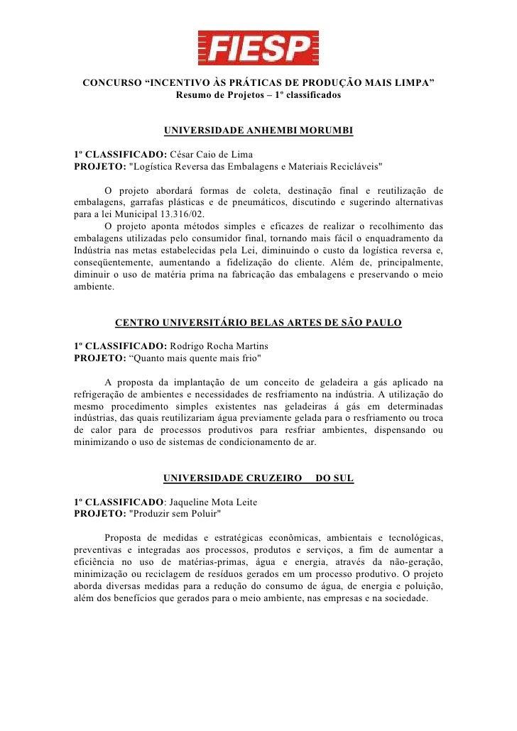 """CONCURSO """"INCENTIVO ÀS PRÁTICAS DE PRODUÇÃO MAIS LIMPA""""                 Resumo de Projetos – 1º classificados             ..."""
