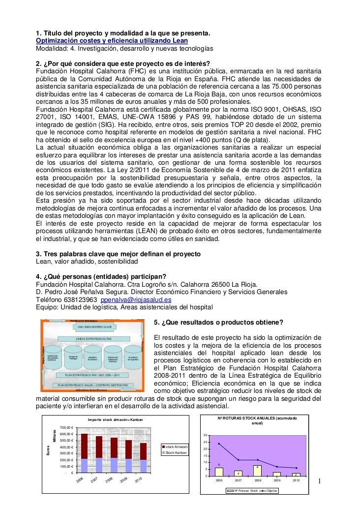 1. Título del proyecto y modalidad a la que se presenta.Optimización costes y eficiencia utilizando LeanModalidad: 4. Inve...