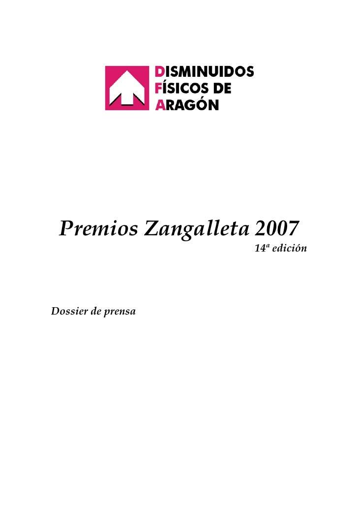 Premios Zangalleta 2007                     14ª edición     Dossier de prensa