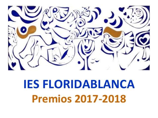 IES FLORIDABLANCA Premios 2017-2018