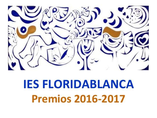 IES FLORIDABLANCA Premios 2016-2017