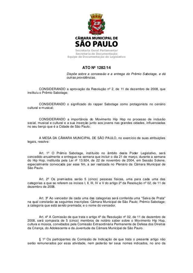 Secretaria Geral Parlamentar  Secretaria de Documentação  Equipe de Documentação do Legislativo  ATO Nº 1282/14  Dispõe so...