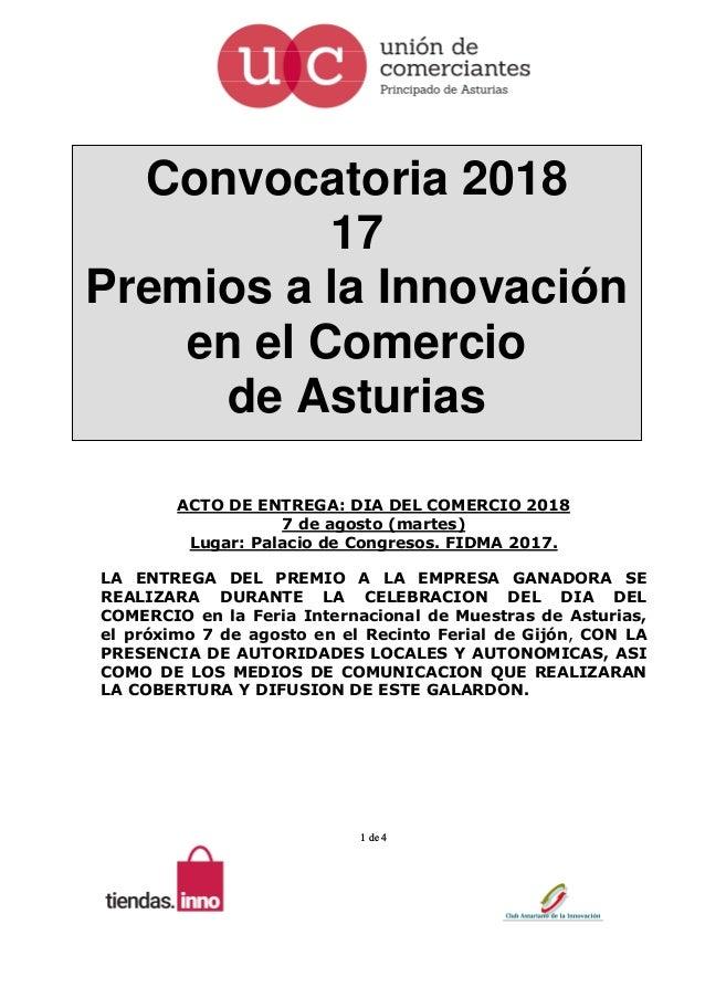 1 de 4 Convocatoria 2018 17 Premios a la Innovación en el Comercio de Asturias ACTO DE ENTREGA: DIA DEL COMERCIO 2018 7 de...