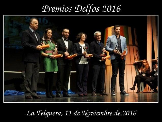 PremiosDelfos2016 LaFelguera,11deNoviembrede2016
