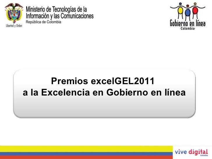 Premios excelGEL2011  a la Excelencia en Gobierno en línea