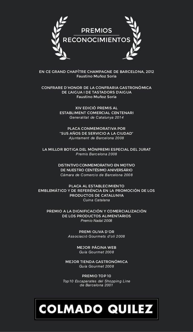 EN CE GRAND CHAPÎTRE CHAMPAGNE DE BARCELONA, 2012 Faustino Muñoz Soria CONFRARE D'HONOR DE LA CONFRARIA GASTRONÓMICA DE L'...