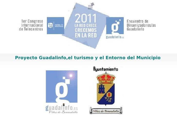 Proyecto Guadalinfo,el turismo y el Entorno del Municipio