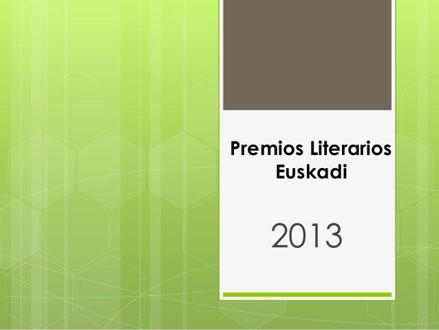 Premios Literarios Euskadi  2013