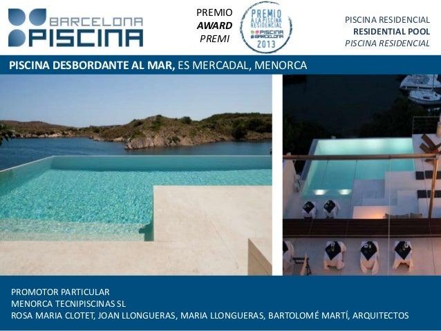 Premios piscina barcelona 2013 for Piscina can mercader