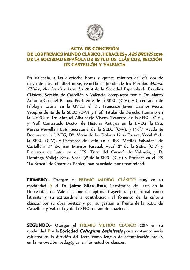 ACTA DE CONCESIÓN DE LOS PREMIOS MUNDO CLÁSICO, HERACLES y ARS BREVIS 2019 DE LA SOCIEDAD ESPAÑOLA DE ESTUDIOS CLÁSICOS, S...
