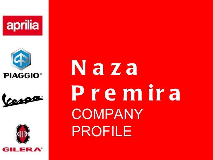 Naza Premira COMPANY PROFILE