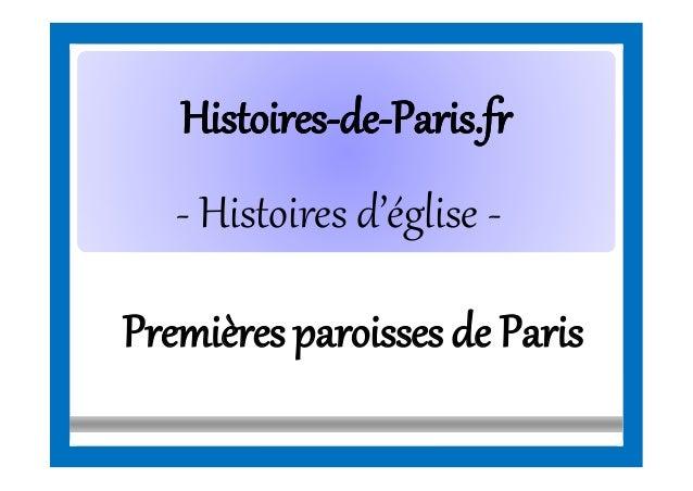 HistoiresHistoires--dede--Paris.frParis.fr - Histoires d'église - Premièresparoissesde Paris