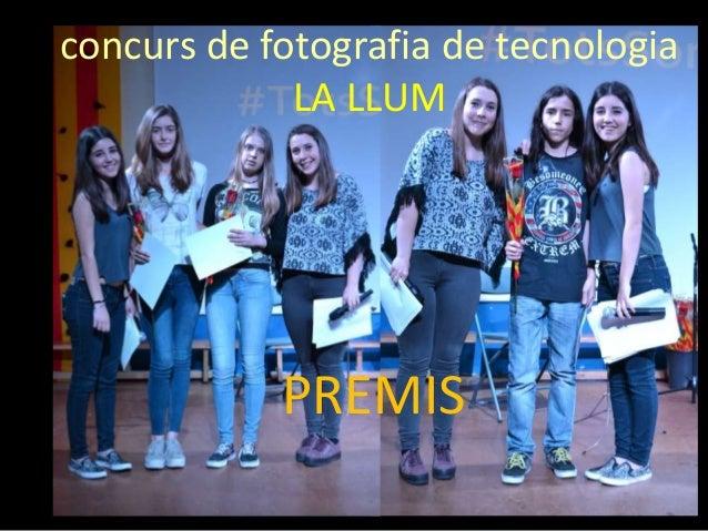 concurs de fotografia de tecnologia LA LLUM PREMIS