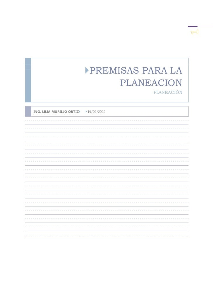 PREMISAS PARA LA                                  PLANEACION                                          PLANEACIÓNING. LILI...